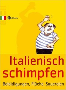 Italienisch lernen - Der etwas andere Italienischkurs