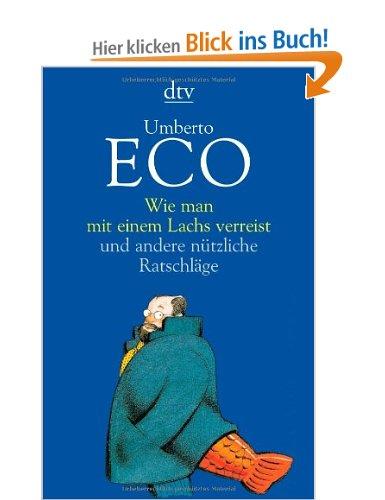 """""""Wie man mit einem Lachs verreist"""" von Umberto Eco"""